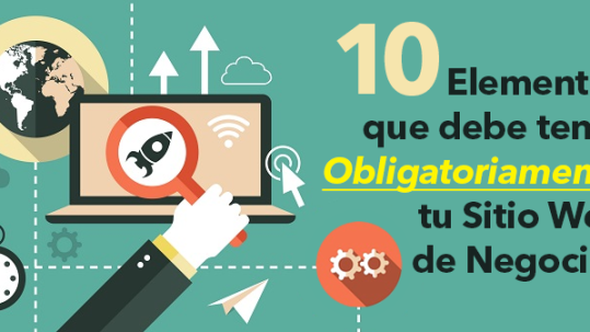 10-elementos-que-debe-tener-obligatoriamente-tu-sitio-web-de-negocios